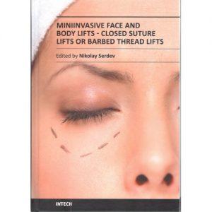 "книга ""Мини-инвазивни лифтинги на лице и тяло"" - редактор - д-р Сердев"